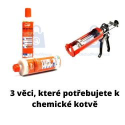 Co potřebujete pro aplikaci chemické kotvy